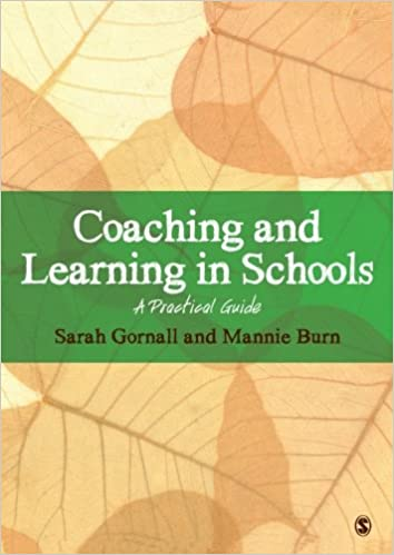Coaching and Learning in Schools: Sarah Gornall ...