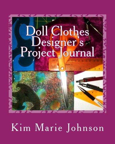 Doll Clothes Designer's Project Journal