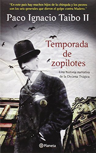 Temporada de zopilotes (Spanish Edition)
