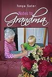 Notes to Grandm, Tonya Sater, 143635708X