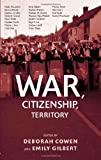 War, Citizenship, Territory, , 0415956935
