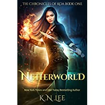 Netherworld: An Urban Fantasy (The Chronicles of Koa Book 1)