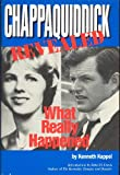 img - for Chappaquiddick Revealed: What Really Happened book / textbook / text book