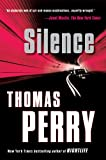 Silence, Thomas Perry, 0156033305