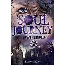 Soul Journey: Soul Series Book 1