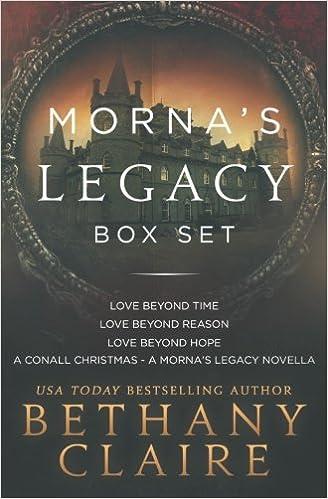 Mornas Legacy Scottish Time Travel Romances Box Set 1 Series Bethany Claire 9780996003766 Amazon Books