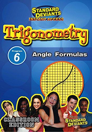 SDS Trigonometry Module 6: Angle Formulas [Instant Access]
