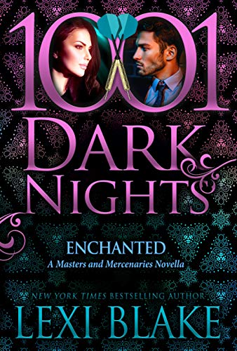 Enchanted: A Masters and Mercenaries Novella by [Blake, Lexi]