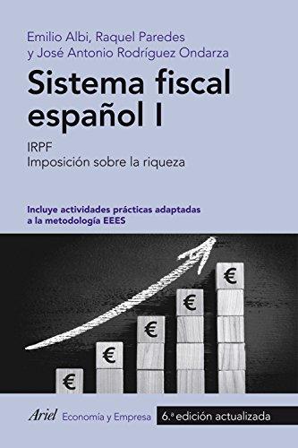 Sistema fiscal espa�ol I por Emilio Albi;Raquel Paredes;José Antonio Rodríguez Ondarza