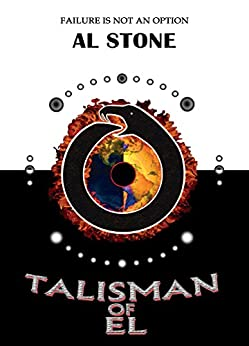 Talisman Of El (T.O.E. Trilogy Book 1) by [Stone, Al]