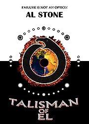 Talisman Of El (T.O.E. Trilogy Book 1)