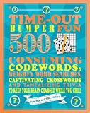 img - for Time-Out Bumper Fun: 500 Consuming Codewords, Weighty Word Searches, Captivating Crosswords and Tantalizing Trivia to Keep Your Brain Charged While You Chill (Bumper Quiz Books) book / textbook / text book