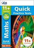 Letts 11+ Success – 11+ Maths Quick Practice Tests: for the CEM tests
