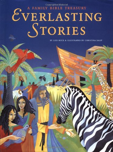Everlasting Stories: A Family Bible Treasury by Brand: Chronicle Books