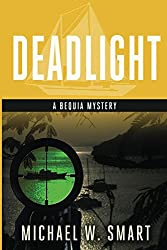 Deadlight (The Bequia Mysteries Book 3)
