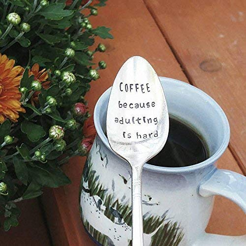 Coffee Because Adulting is Hard Hand Stamped Spoon Engraved Teaspoon Gift for Mom
