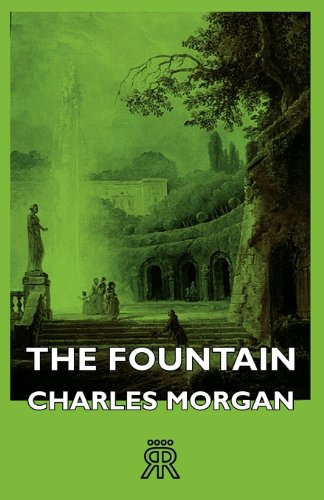 The Fountain by Charles Morgan