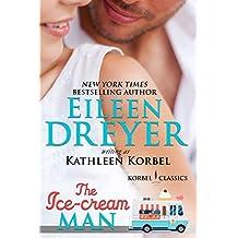 The Ice Cream Man (Korbel Classic Romance Humorous Series, Book 1)