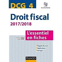 DCG 4 - Droit fiscal - 2017/2018- 9e éd. : L'essentiel en fiches (French Edition)