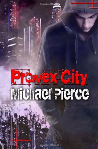 Provex City: The Lorne Family Vault Series, Book 1