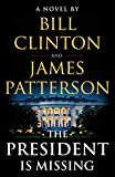 #6: The President Is Missing: A Novel