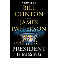 The President Is Missing: A Novel Kindle Edition