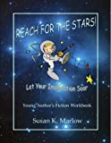 Reach for the Stars, Susan Marlow, 193194119X