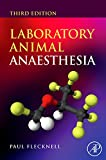 Laboratory Animal Anaesthesia, Third Edition