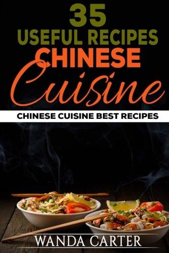 35 Useful Recipes Chinese Cuisine. Chinese cuisine. Best recipes. pdf