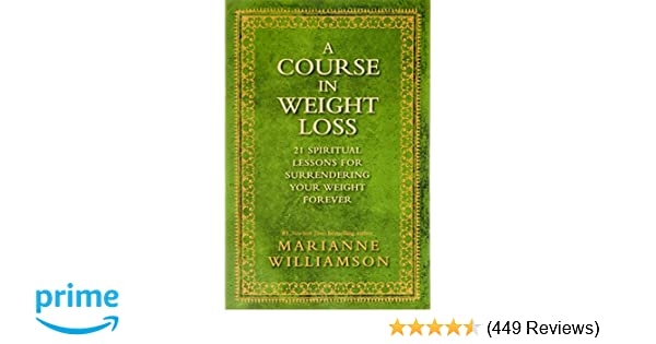 Marianne Williamson A Course In Weight Loss Berry Blog