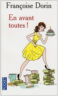 En avant toutes !, Dorin, Françoise