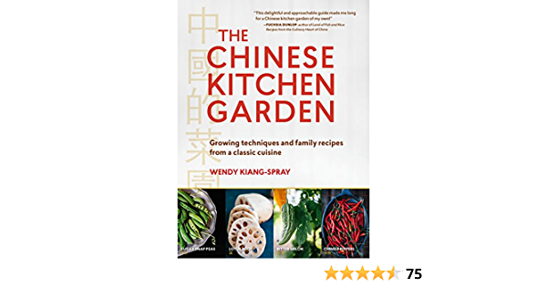 The Chinese Kitchen Garden Growing Techniques And Family Recipes From A Classic Cuisine Kindle Edition By Kiang Spray Wendy Cookbooks Food Wine Kindle Ebooks Amazon Com