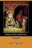 Homes of the London Poor, Octavia Hill, 1409966364