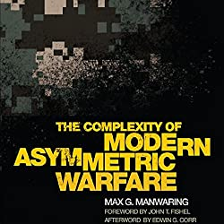 The Complexity of Modern Asymmetric Warfare