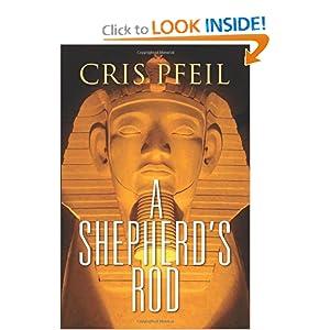 A Shepherd's Rod Cris Pfeil