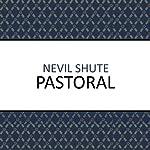 Pastoral | Nevil Shute