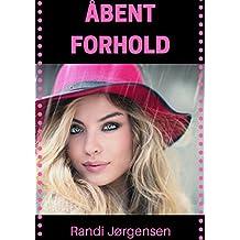 Åbent forhold (Dutch Edition)