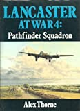 Lancaster at War 4, Alex Thorne, 0711018820
