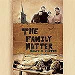 The Family Matter | Dr. Ralph D. Curtin