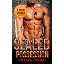 ROMANCE: NAVY SEAL ROMANCE: Sealed Possession (Military Bad Boy Pregnancy Romance Collection) (New Adult Alpha Male Short Stories Collection)