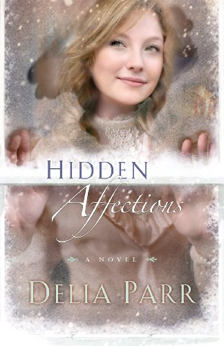 D0wnl0ad Hidden Affections (Hearts Along the River, Book 3) [R.A.R]