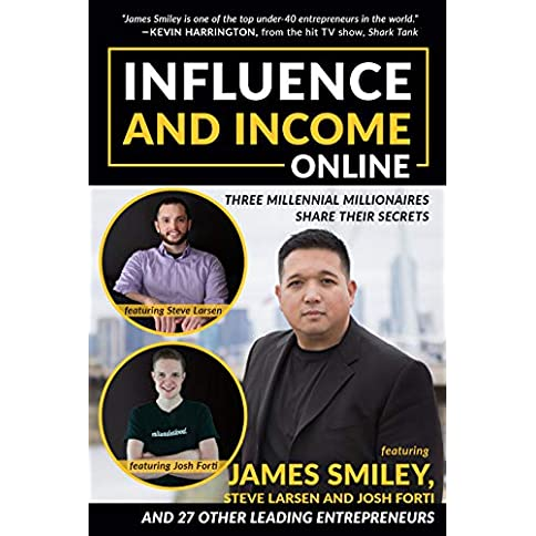 Influence and Income Online: Three Millennial Millionaires Share Their Secrets Kindle Edition - 51bXs8I2uOL - Influence and Income Online: Three Millennial Millionaires Share Their Secrets Kindle Edition
