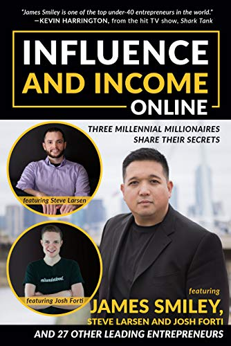 Influence and Income Online: Three Millennial Millionaires Share Their Secrets