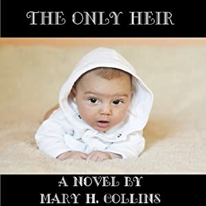 The Only Heir Audiobook