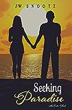 Seeking Paradise: A Paradise Series Prequel (The Paradise Series Book 0)