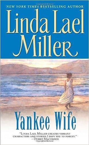 Yankee Wife: Linda Lael Miller: 9780671737559: Amazon com: Books