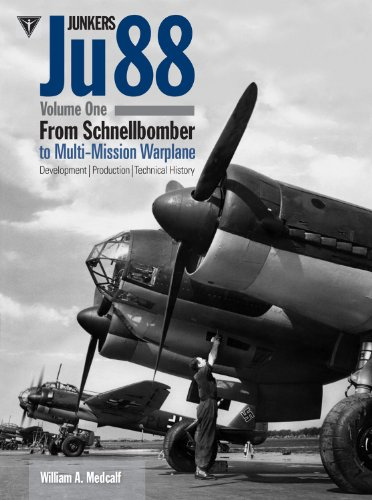 Junkers Ju 88, Vol. 1: Schnellbomber: Development, Production and Technical History Hardcover – January 23, 2015