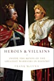 Heroes and Villains, Frank McLynn, 1605980293