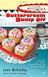 Buttercream Bump Off (Cupcake Bakery Mystery)