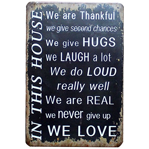IN THIS HOUSE WE Are Thankful Give Hugs Laugh Never Give Up We LOVE Vintage Tin Sign Metal Plaque Wall Art Poster Cafe Bar Pub Home Decor (Family Metal Plaque)